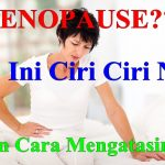 11 Tanda Awal Menopause, Dan Cara Mengatasinya Secara Alami